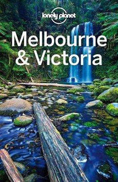 Lonely Planet Melbourne & Victoria (eBook, ePUB) - Morgan, Kate