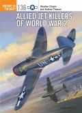Allied Jet Killers of World War 2 (eBook, PDF)