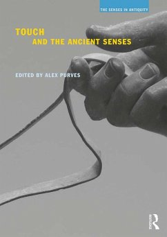 Touch and the Ancient Senses (eBook, PDF)