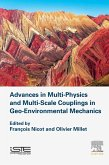 Advances in Multi-Physics and Multi-Scale Couplings in Geo-Environmental Mechanics (eBook, ePUB)