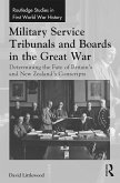 Military Service Tribunals and Boards in the Great War (eBook, ePUB)
