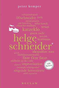 Helge Schneider. 100 Seiten (eBook, ePUB) - Kemper, Peter