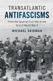 Transatlantic Antifascisms (eBook, ePUB)