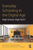Everyday Schooling in the Digital Age (eBook, ePUB)