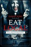 EAT LOCAL(s) - Rate, wer zum Essen kommt (eBook, ePUB)