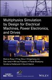 Multiphysics Simulation by Design for Electrical Machines, Power Electronics and Drives (eBook, ePUB)