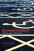 Designing Disability (eBook, PDF)