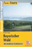 Fun-Tours. Bayerischen Wald (Mängelexemplar)