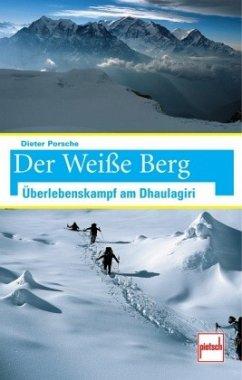 Der Weiße Berg (Mängelexemplar) - Porsche, Dieter