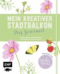 Mein kreativer Stadtbalkon - Das Journal (Mängelexemplar) - Appel, Silvia
