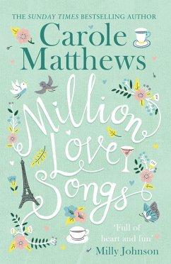 Million Love Songs (eBook, ePUB) - Matthews, Carole