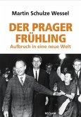 Der Prager Frühling (eBook, ePUB)