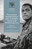 The Ancient Mediterranean Sea in Modern Visual and Performing Arts (eBook, PDF)