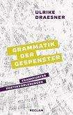 Grammatik der Gespenster (eBook, ePUB)