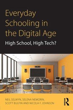 Everyday Schooling in the Digital Age (eBook, PDF)