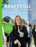 Kraftvoll im (Berufs-)Alltag (eBook, ePUB)