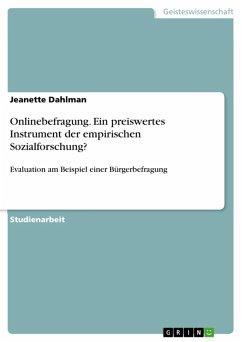 Onlinebefragung. Ein preiswertes Instrument der empirischen Sozialforschung? (eBook, ePUB)