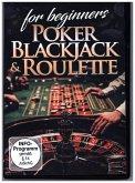 Poker, Blackjack & Roulette For Beginners