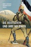 Die Deutschen und ihre Kolonien (eBook, PDF)