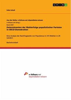 Determinanten der Wahlerfolge populistischer Parteien in OECD-Demokratien (eBook, ePUB)
