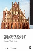 The Architecture of Medieval Churches (eBook, ePUB)