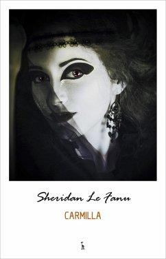 Carmilla (eBook, ePUB) - J. Sheridan Le Fanu, Le Fanu
