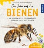 Ein Jahr mit den Bienen