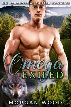 Omega Exiled: MM Gay MPREG Shifter Romance (eBo...