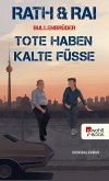 Tote haben kalte Füße / Bullenbrüder Bd.2 (eBook, ePUB)