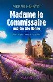 Madame le Commissaire und die tote Nonne / Kommissarin Isabelle Bonnet Bd.5 (eBook, ePUB)