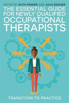 The Essential Guide for Newly Qualified Occupational Therapists - PARKER RUTH
