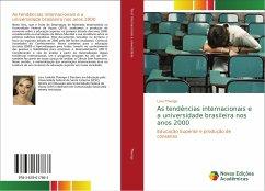 As tendências internacionais e a universidade brasileira nos anos 2000 - Thiengo, Lara