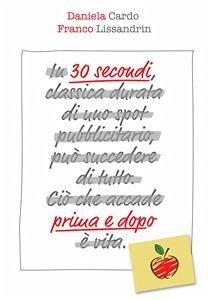 30 secondi prima e dopo (eBook, ePUB)