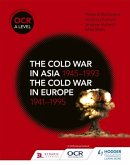 OCR A Level History: The Cold War in Asia 1945-1993 and the Cold War in Europe 1941-95
