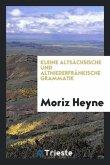 Kleine Altsächsische Und Altniederfränkische Grammatik