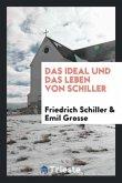 Das Ideal Und Das Leben Von Schiller