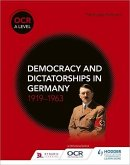 OCR A Level History: Democracy and Dictatorships in Germany 1919-63