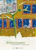 Walnussaugen