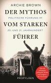 Der Mythos vom starken Führer (eBook, ePUB)