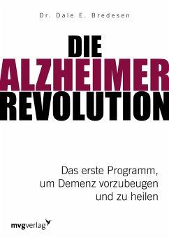Die Alzheimer-Revolution - Bredesen, Dale E.