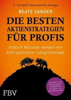 Die besten Aktienstrategien für Profis - Sander, Beate