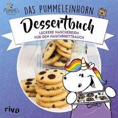 Das Pummeleinhorn-Dessertbuch - Pummeleinhorn; Karpenkiel-Brill, Katharina; Friedrichs, Emma