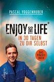 Enjoy this Life - In 30 Tagen zu dir selbst (eBook, ePUB)