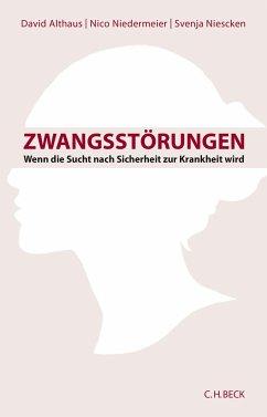 Zwangsstörungen - Althaus, David; Niedermeier, Nico; Niescken, Svenja