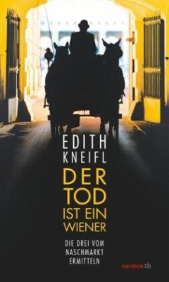 Der Tod ist ein Wiener - Kneifl, Edith