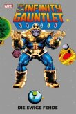 The Infinity Gauntlet: Die ewige Fehde (Hardcoverausgabe)