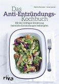 Das Anti-Entzündungs-Kochbuch