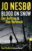 Blood on Snow. Der Auftrag & Das Versteck (eBook, ePUB)