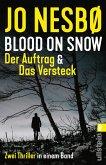 Blood on Snow. Der Auftrag & Das Versteck (eBook, ePUB)