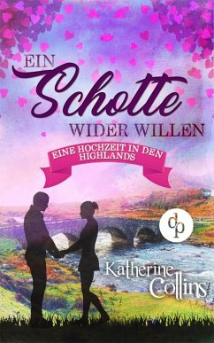 Ein Schotte wider Willen (Liebesroman) (eBook, ePUB)
